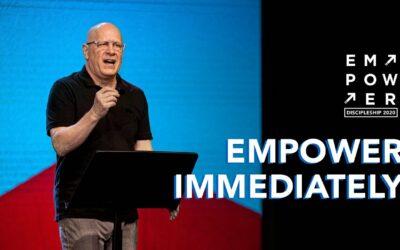 Empower Immediately