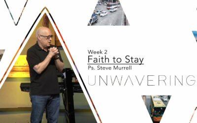 Faith to Stay