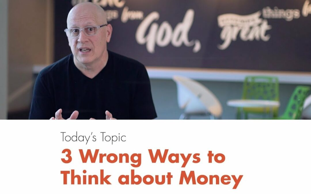 Five-Minute Leadership: 3 Wrong Ways to Think about Money