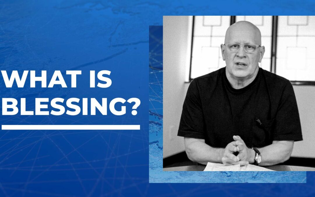 What Is Blessing?